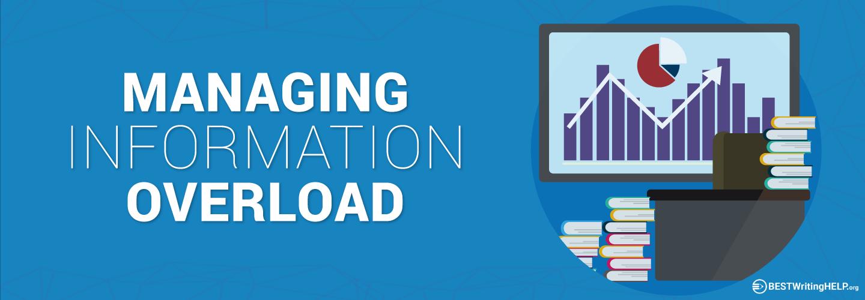 Managing Information Overload