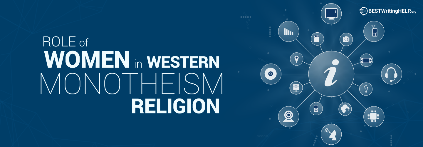 Role of Women in Western Monotheism Religion
